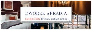 Dworek Arkadia - sale weselne w Lublinie